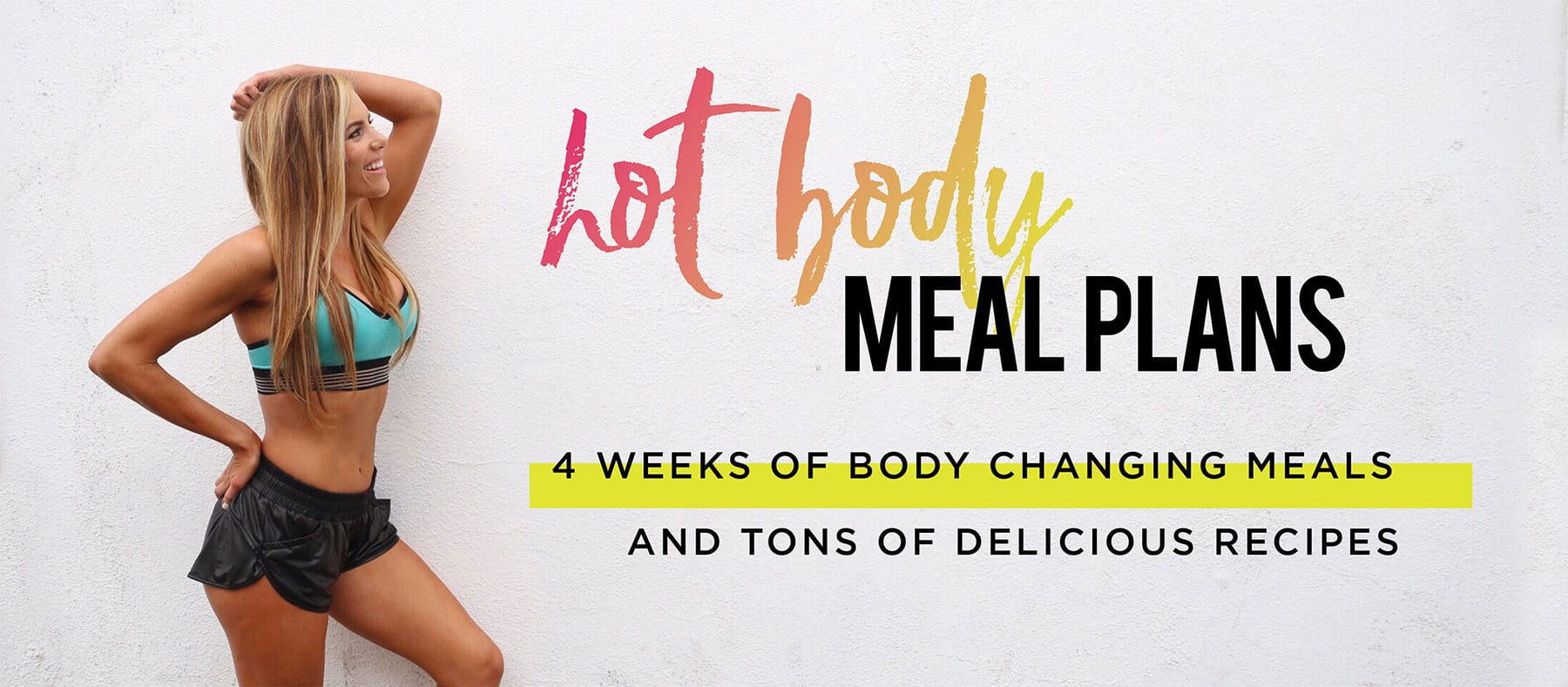 hot body 4 week meal plan for weight loss
